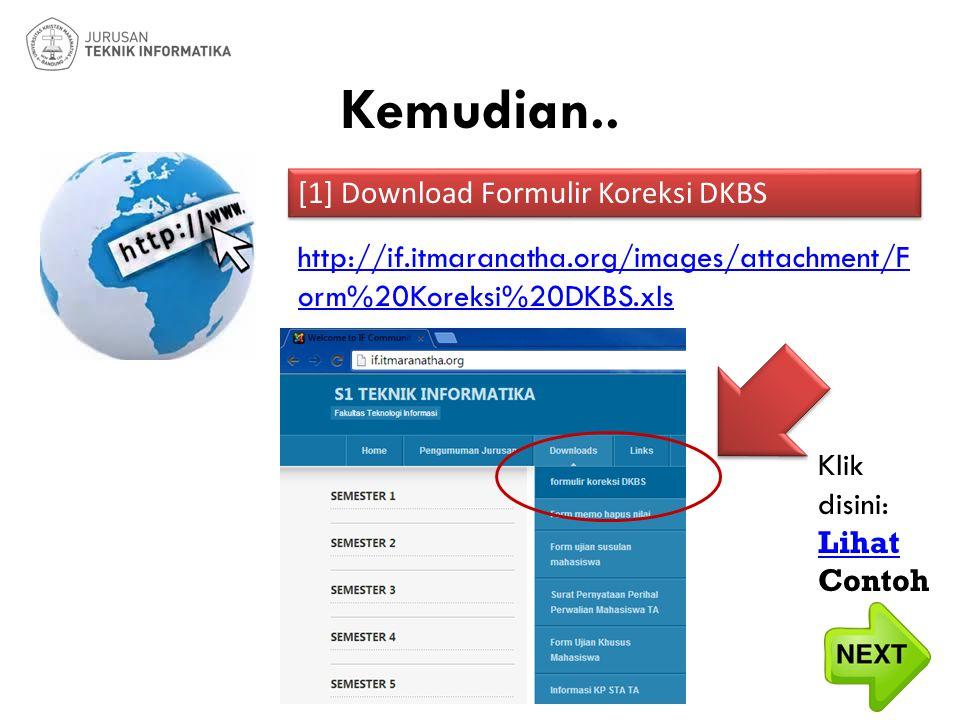 Kemudian.. [1] Download Formulir Koreksi DKBS
